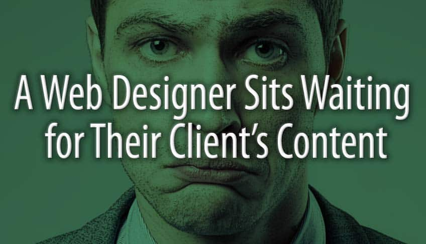 A Web Designer Sits Waiting for Their Client's Content