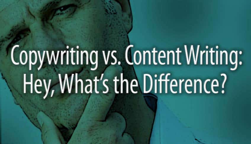 Copywriting vs. Content Writing: Hey, What's the Difference?