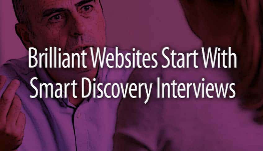 Brilliant Websites Start With Smart Discovery Interviews