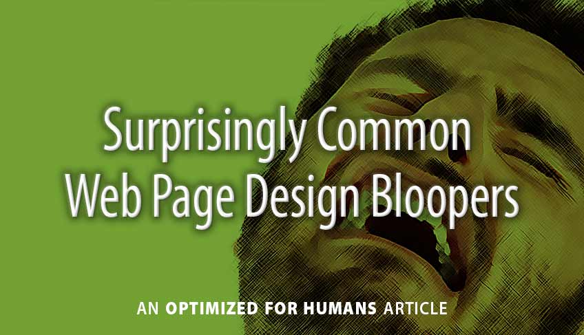 Surprisingly Common Web Page Design Bloopers