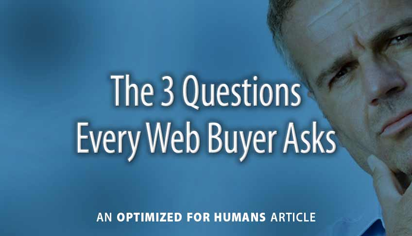The 3 Questions Every Web Buyer Asks