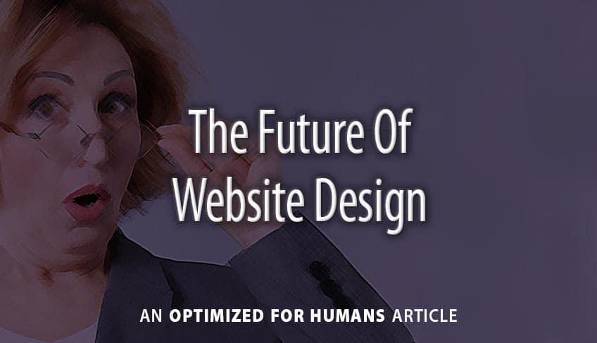 The Future of Website Design