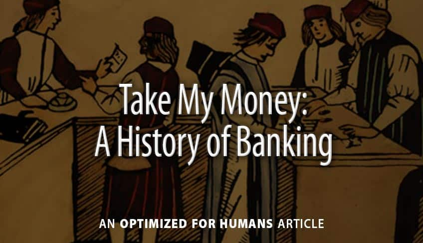 Take My Money: A History of Banking